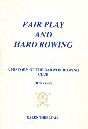 Fair Play and Hard Rowing by Karen Threlfall