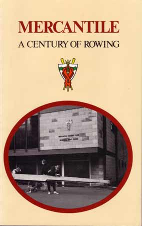 Cover of Mercantile - A Century of Rowing